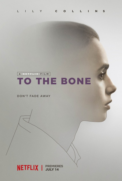To the Bone (2017) Review